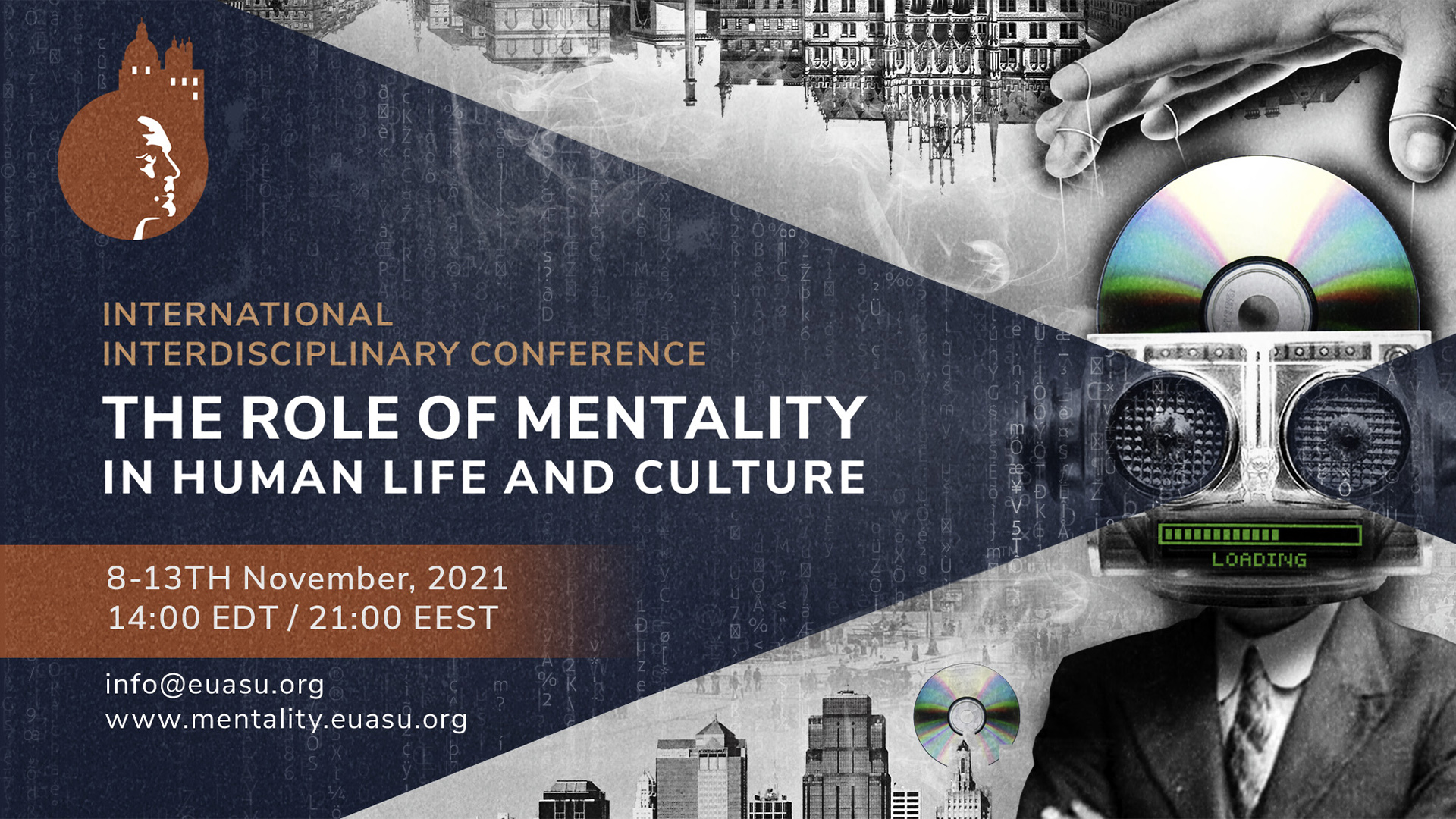 """The international interdisciplinary conference """"The role of mentality in human life and culture"""""""